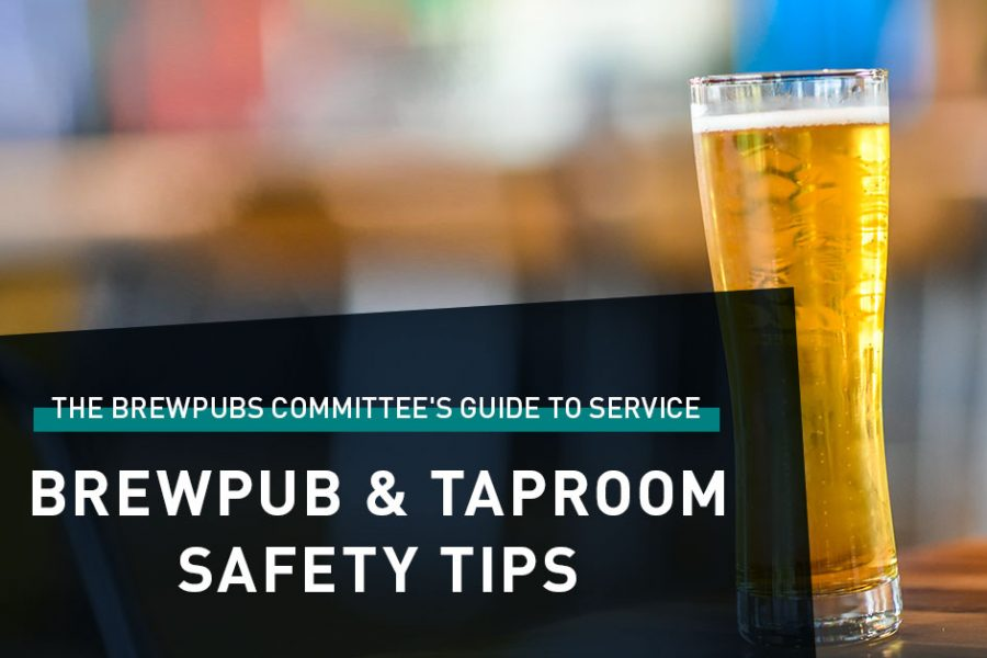 Brewpub & Taproom Safety Tips