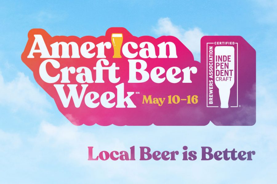 American Craft Beer Week Is May 10-16 (Time to Get Ready!)